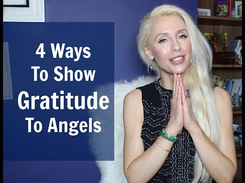 Download Youtube: 4 Ways To Show Your GRATITUDE to ANGELS