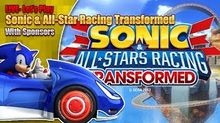 Let's Play Sonic & All-Star Racing Transformed - LIVE - with Sponsors! 4th May 7pm BST 2019