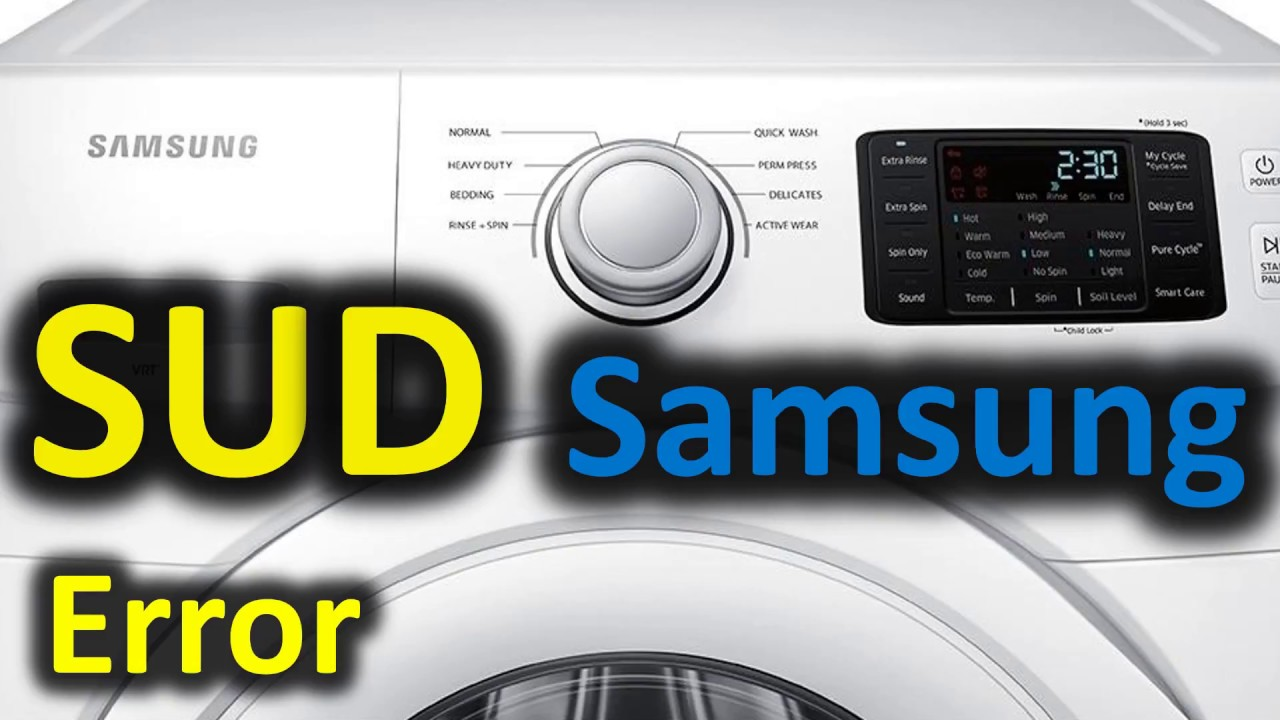 SUD Error Code SOLVED!!! Samsung Front Loading Washer Washing Machine