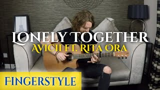 🎸 Avicii - Lonely Together ft. Rita Ora - Fingerstyle Guitar Cover