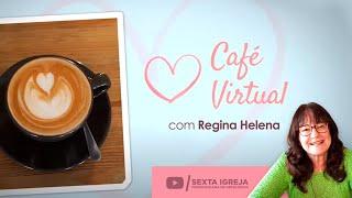 """Café Virtual - """"Alargando Fronteiras"""""""