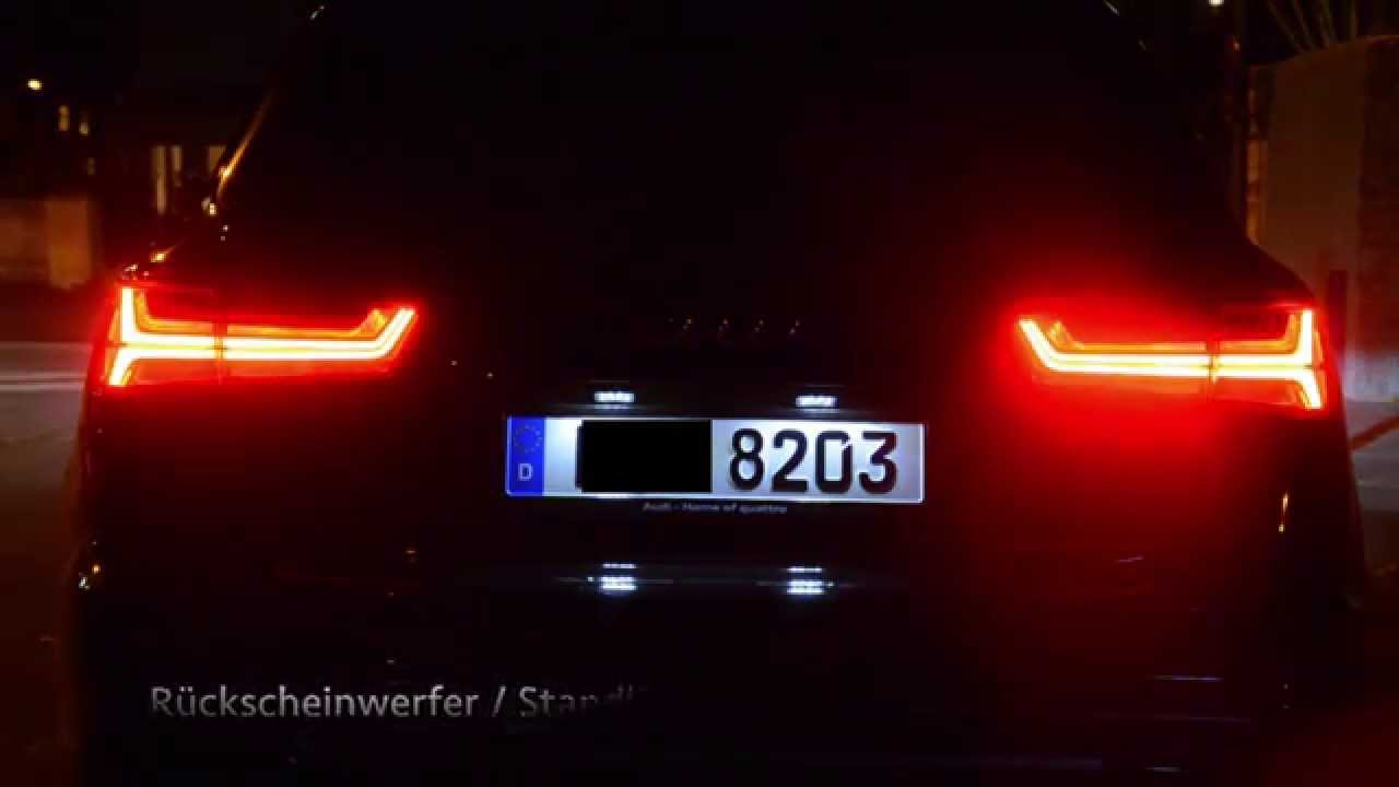 Audi A6 Facelift 2015 Led R 252 Ckleuchten Bei Nacht Youtube