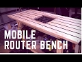 Making a Router Bench