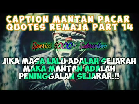 Caption Untuk Mantan Pacar (status Wa/status Foto) - Quotes Remaja Part #14