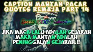 Gambar cover Caption Untuk Mantan Pacar (status wa/status foto) - Quotes Remaja Part #14