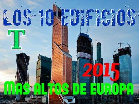Los 10 Edificios más Altos de Europa 2015