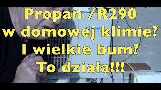 Januszowa Klimatyzacja-split na  LPG r290/propan ?!  O k...a to działa!!!