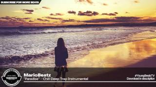 MarioBeatz - Soulful Chill Deep Rap Beat Hip Hop Instrumental 2015 - ''Paradise''