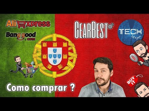 Gearbest, Banggood e AliExpress Portugal – Como comprar?