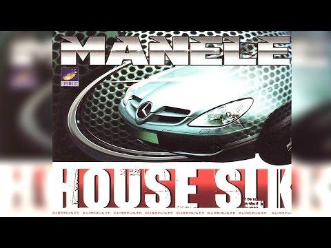 Manele House SLK - album