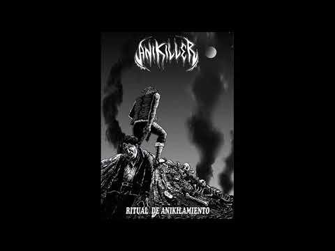 Anikiller - Ritual de Anikilamiento (EP, 2018)