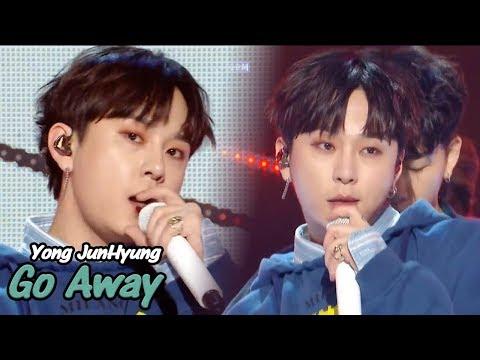 [Comeback Stage] YONG JUN HYUNG - Go Away, 용준형 -무슨 말이 필요해 Show Music core 20180512