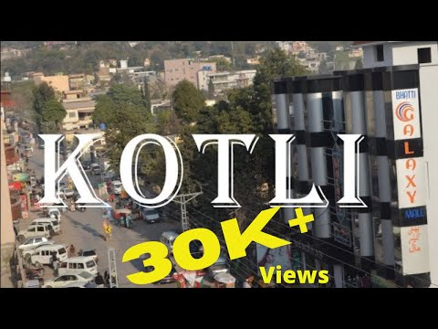 Kotli Azad Kashmir || Episode 01