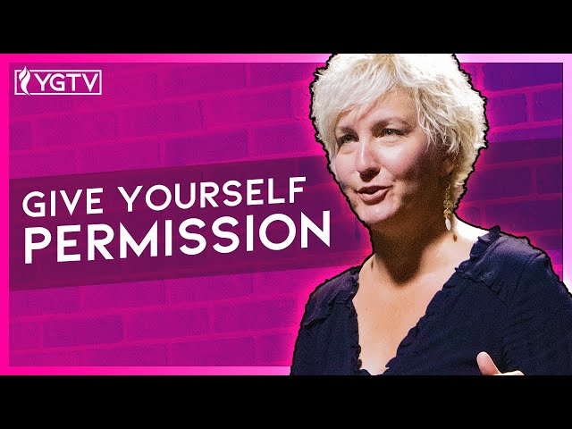 Give Yourself Permission | Anna Oakes | YG Stage with Andy Weins