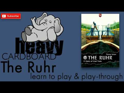 The Ruhr 3p Play-through, Teaching, & Roundtable discussion by Heavy Cardboard