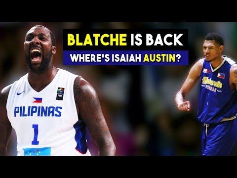 ANDRAY BLATCHE IS BACK | NASAAN SI ISAIAH AUSTIN?