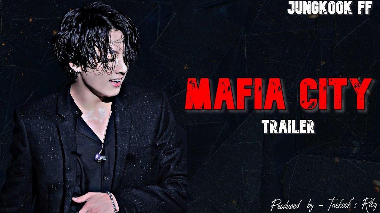 Download BTS Jungkook FF || Mafia City || Trailer