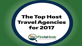 The Top Host Travel Agencies for 2017