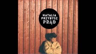Natalia Przybysz - Nie będę Twoją laleczką