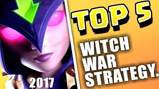 "TOP 5 TH9 BEST ""WITCH"" WAR ATTACK STRATEGY 2017 