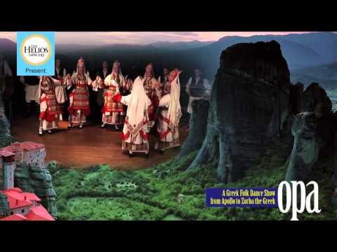 «Opa» A Greek Folk Dance Show, from Apollo to Zorba the Greek!