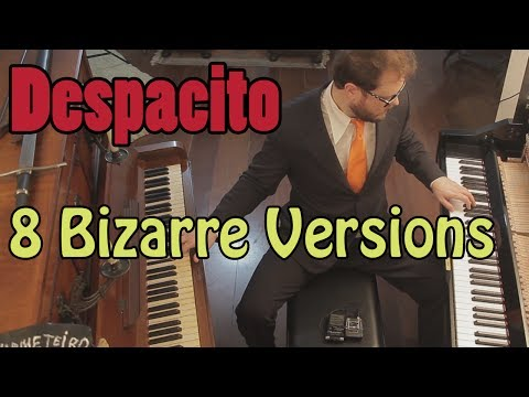 Despacito - 8 Piano Versions