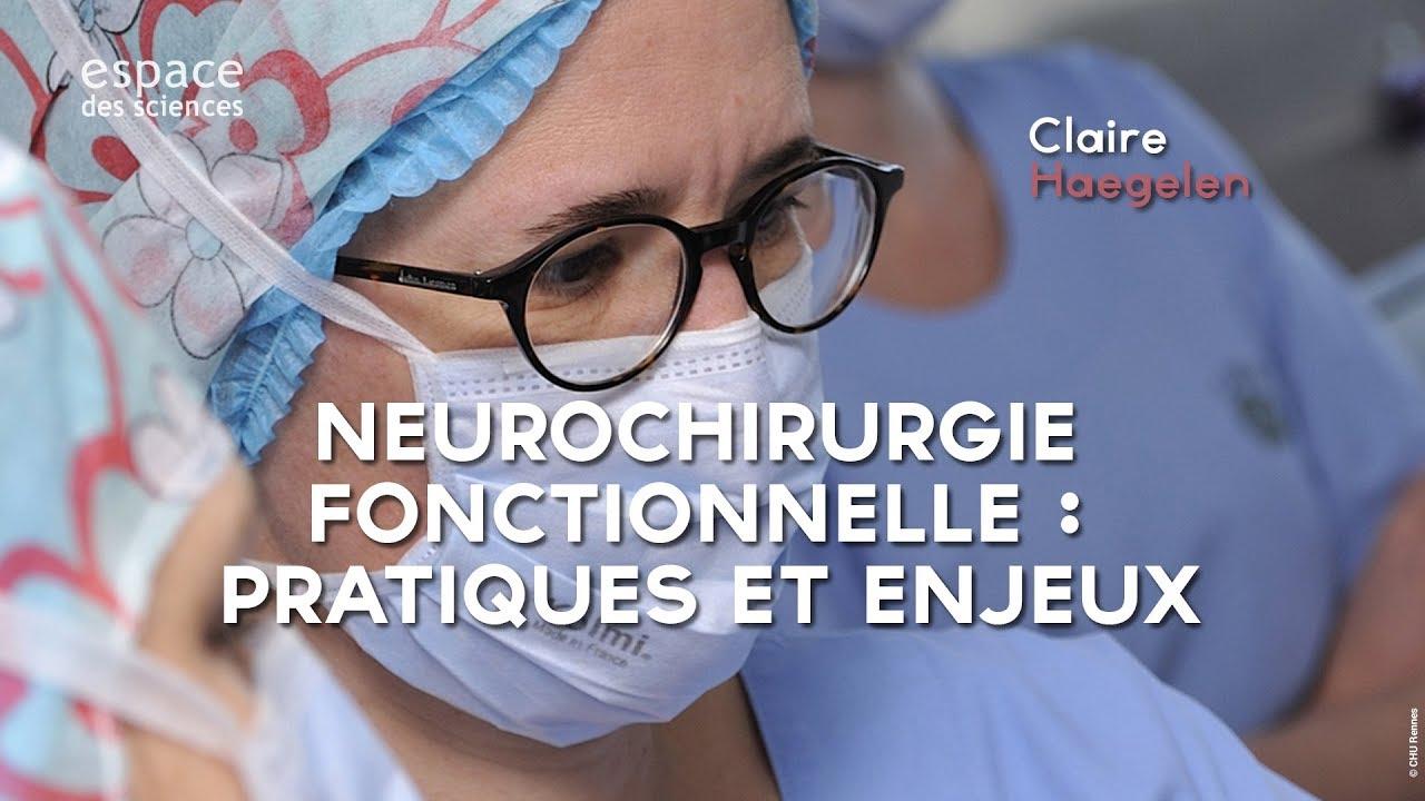 Neurochirurgie fonctionnelle : pratiques et enjeux - Semaine du Cerveau