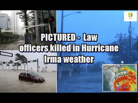 PICTURED: Law officers killed in Hurricane Irma weather