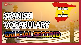Learn Spanish |Part 9: Spanish Vocabulary Crucial second | Golearn