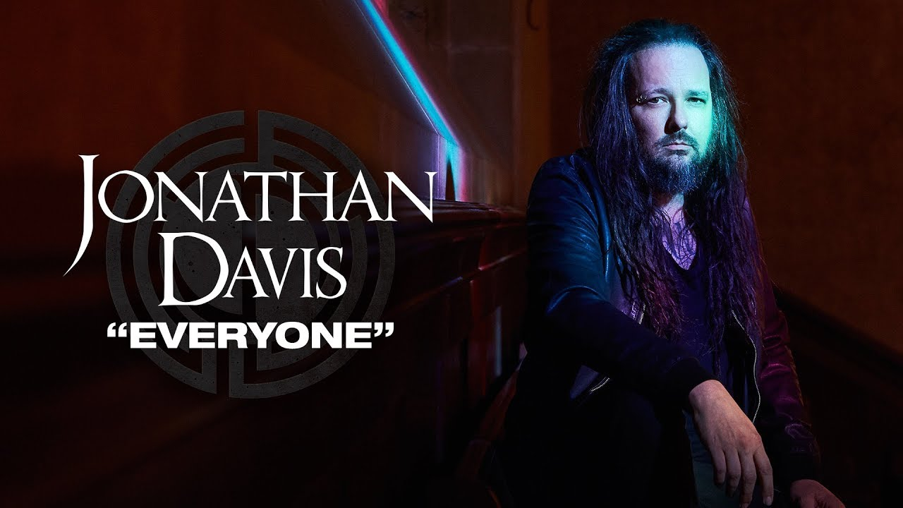 Jonathan Davis Everyone Official Music Video Episode 11 To Be
