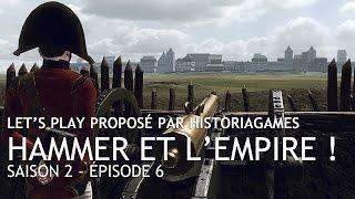 Hammer et l'Empire ! Saison 2 - Episode VI : le 1er Régiment de Salzbourg