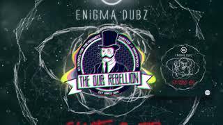ENiGMA Dubz - Skitzo