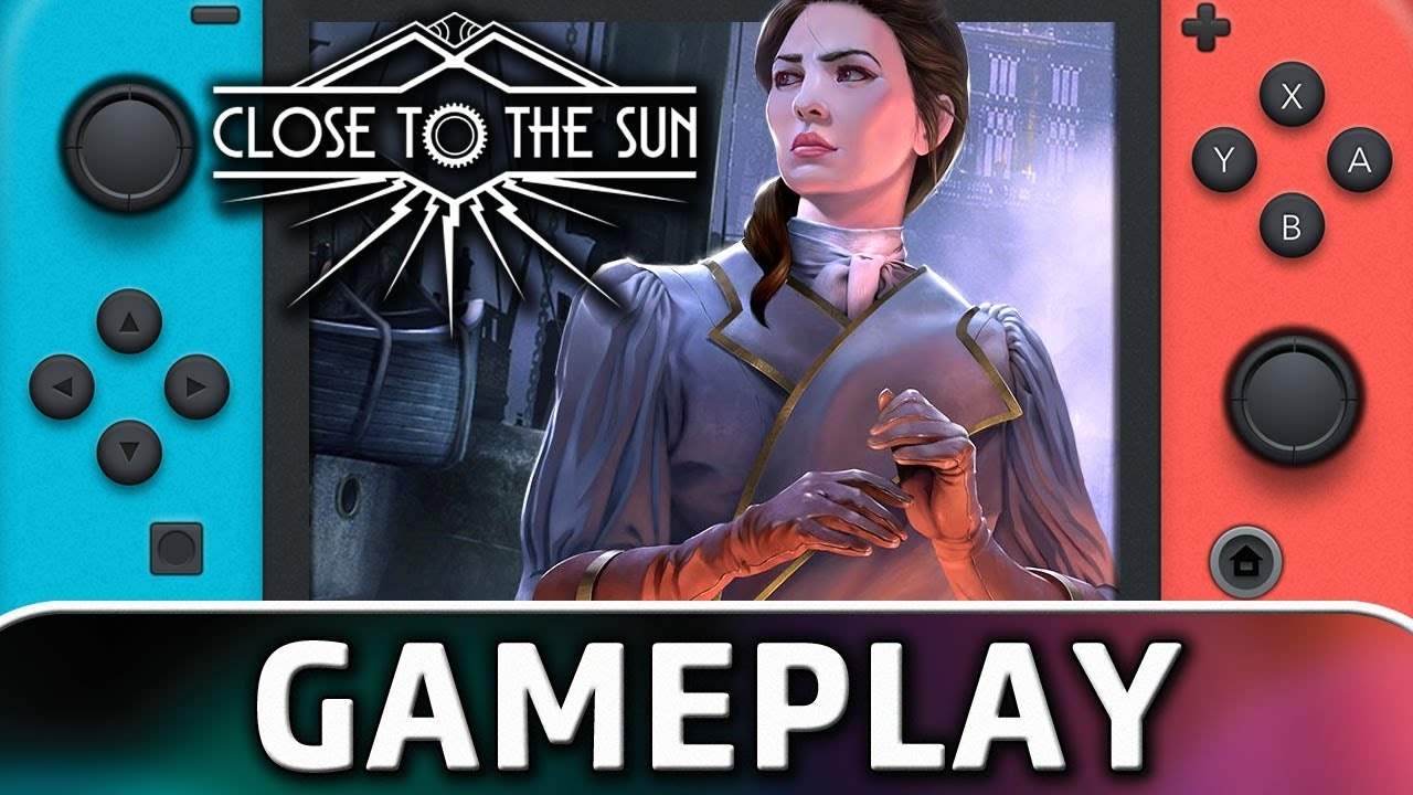 Close to the Sun | First 15 Minutes on Nintendo Switch