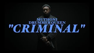Criminal is the 5th Single from Muthoni Drummer Queen's newly relea...