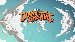 KSI – Down Like That (feat. Rick Ross, Lil Baby & S-X) 1 HOUR
