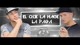 Mister y Alex - El que la hace la paga (vídeo lyrics)