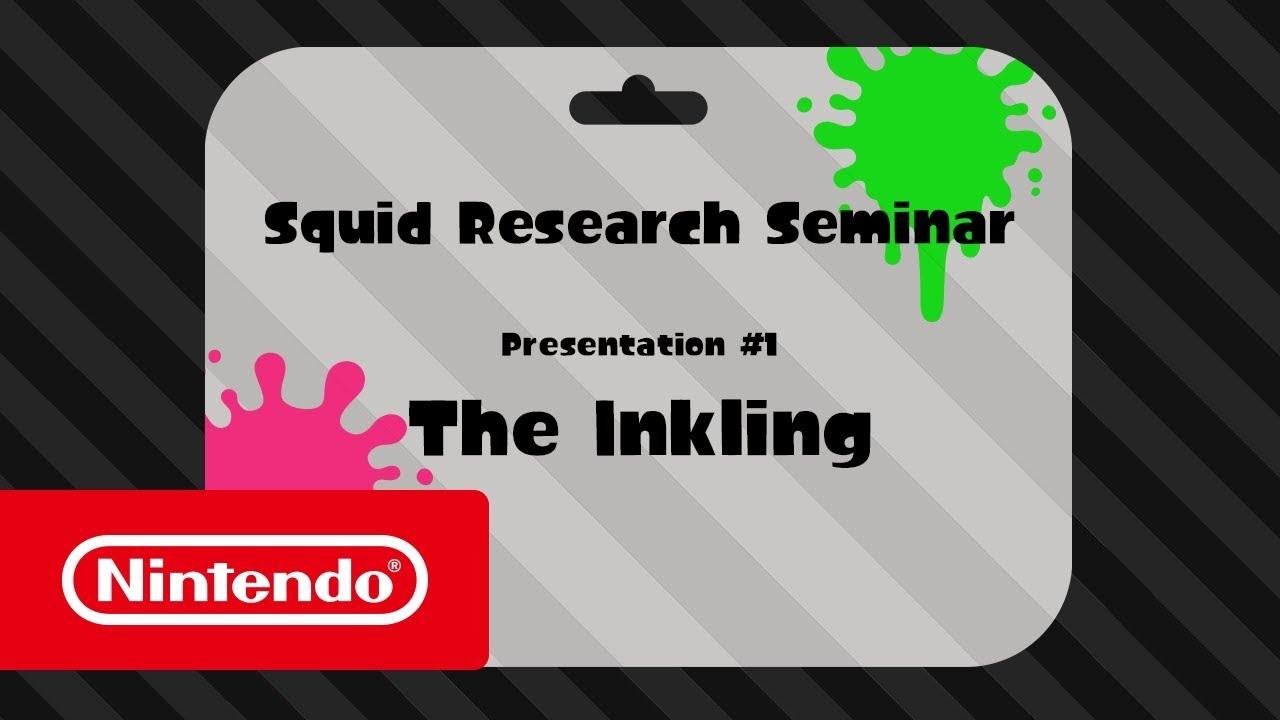 Splatoon 2 - Squid Research Seminar #1: The Inkling