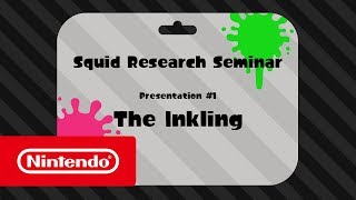 Splatoon 2 - Squid Research Seminar #1: The Inkling