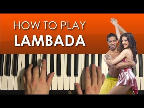 How To Play - Kaoma - Lambada (PIANO TUTORIAL LESSON)