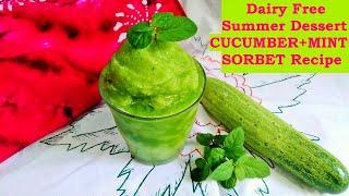 Cucumber Mint Sorbet Recipe | Summer Dessert | Quick & Easy Recipe