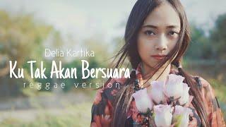 Ku Tak Akan Bersuara (Reggae Version) Cover