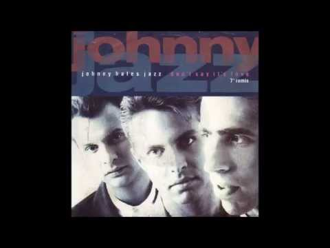 Johnny Hates Jazz - Don't Say It's Love (Extended Remix)