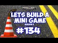Minecraft Xbox - Lets Build A Mini Game World - 134 - KING OF THE CONE