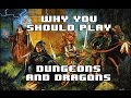 Why You Should Play Dungeons and Dragons (AND HOW)