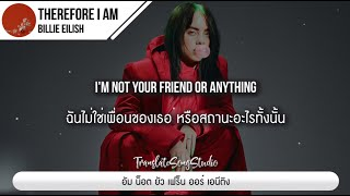 Download แปลเพลง Therefore I Am - Billie Eilish