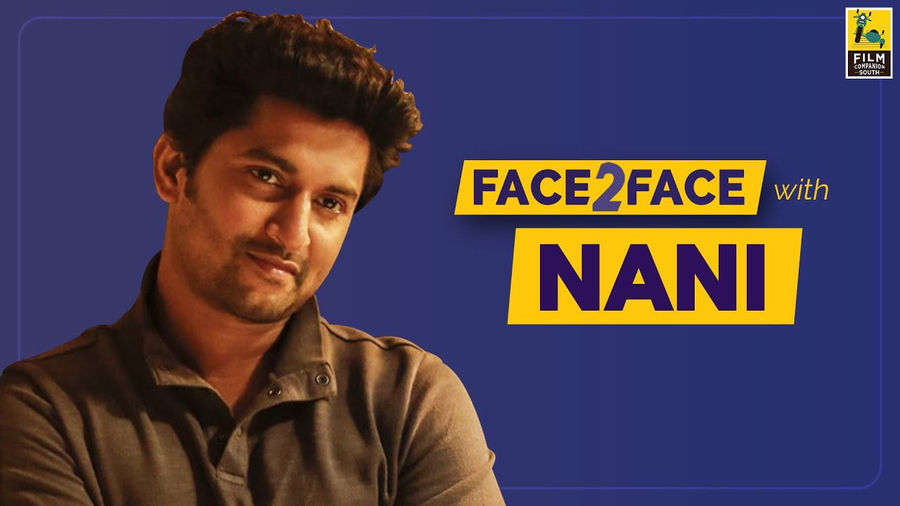 How Nani became the Natural Star | Film Companion