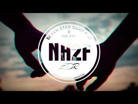 Nh2f - LDR   Seven Star Durt PjM Ft The'Kay