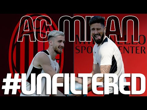AC Milan Unfiltered | The Best of August