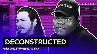 The Making Of Post Malone's 'rockstar' With Tank God | Deconstructed
