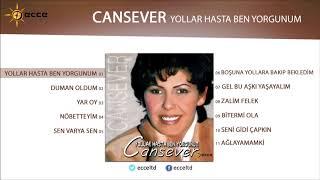 Yollar Hasta Ben Yorgunum - Cansever